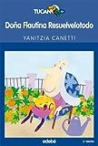 Dona Flautina Resuelvelotodo (Mrs. Flautina, Fix It), Yanitzia Canetti and YANITZIA CANETTI, 8423681777