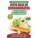 Dieta baja en carbohidratos: Recetas para principiantes Guía para quemar grasa + 45