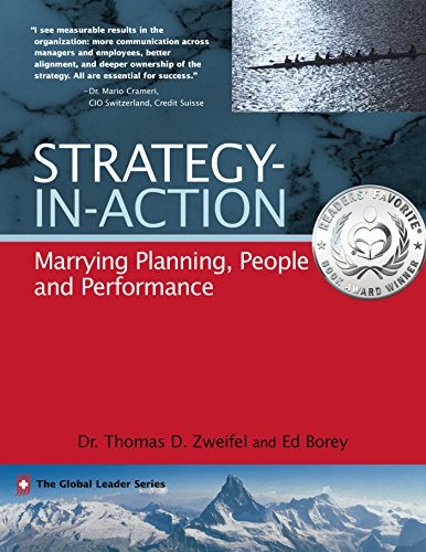Strategy-In-Action: Marrying Planning, People and Performance (The Global Leader Series Book 4) (Business In Action Ebook)