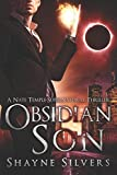 Obsidian Son: A Nate Temple Supernatural Thriller (The Temple Chronicles) (Volume 1) by  Shayne Silvers in stock, buy online here