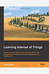 Learning Internet of Things Paperback