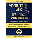 Microsoft Word 2007 2010 2013 2016 Tips Tricks and Shortcuts: Work Smarter, Save Time, and Increase Productivity (Easy Learning How-To Books)