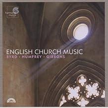English Church Music: Byrd / Humfrey / Gibbons
