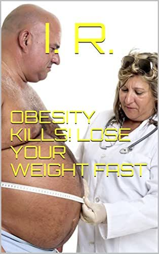 OBESITY KILLS! LOSE YOUR WEIGHT FAST
