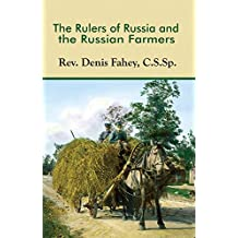 The Rulers of Russia and the Russian Farmers