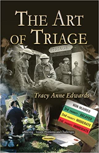The Art of Triage (Nursing-issues, Problems and Challenges)