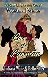 Western Brides: Love of a Lawman: A Sweet and Inspirational Western Historical Romance (A New Life in the West) by  Indiana Wake in stock, buy online here