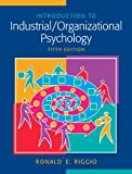 Inrtoduction to Industrial/Organizational Psychology, Riggio and Riggio, Ronald E., 0205677932