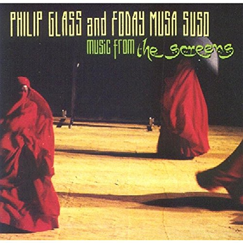 Philip Glass and Foday Musa Suso: Music From The Screens by Philips