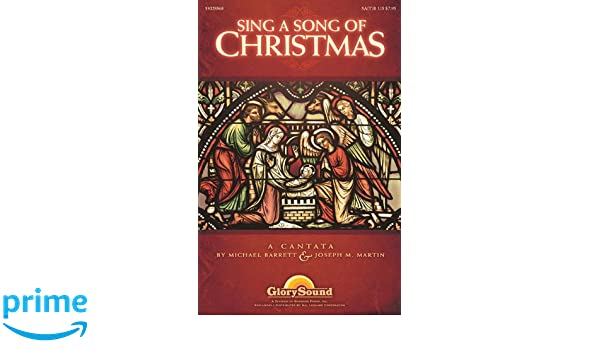 Sing a Song of Christmas: Joseph M. Martin, Michael Barrett ...