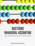 img - for Mastering Managerial Accounting: Key Concepts through Problem Sets book / textbook / text book