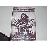 The Shoshoni Frontier and the Bear River Massacre (Utah Centennial Series ; V. 1)
