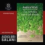 Zia Antonia sapeva di menta | Andrea Vitali