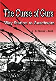 The Curse of Gurs, Werner Frank, 147761544X
