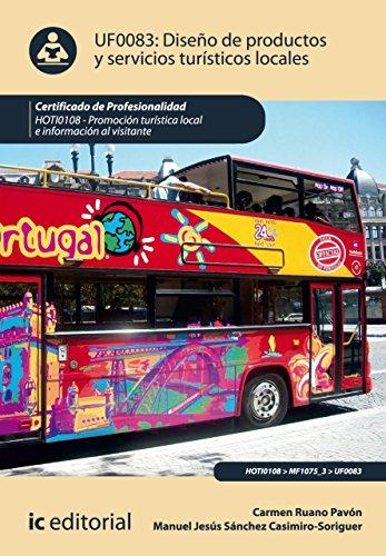 Descargar Libro Diseño De Productos Y Servicios Turísticos Locales. Hoti0108 Manuel Jesús Sánchez Casimiro-soriguer