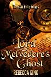 Lord Melvedere's Ghost (The Star Elite Series Book 4)