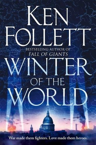 Winter of the World (2013) (The Century Trilogy)