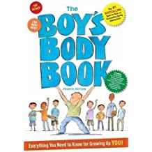 The Boy's Body Book: Fourth Edition