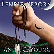 Fenrir Reborn: A Sindri Modulf Novella: Architects of Lore Volume 2 | Anita C. Young