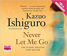 Never Let Me Go (Unabridged Audiobook)