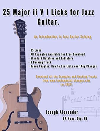 25 Major ii V I Licks for Jazz Guitar. (25 Guitar Licks for ...