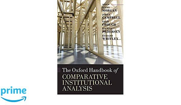 The Oxford Handbook of Comparative Institutional Analysis (Oxford Handbooks)
