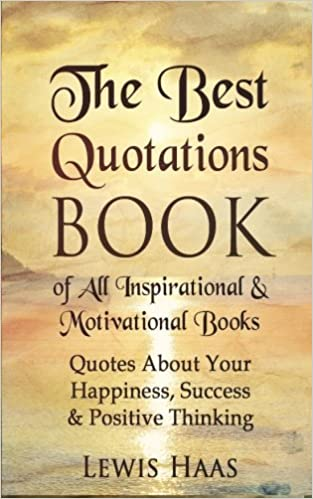 The Best Quotations Book of All Motivational & Inspirational ...