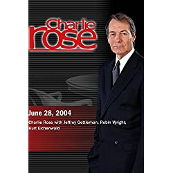 Charlie Rose with Jeffrey Gettleman; Robin Wright; Kurt Eichenwald (June 28, 2004)