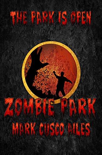 Zombie Park (The Z-Day Trilogy Book 1)