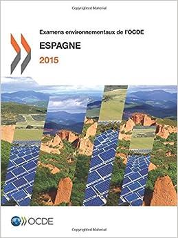 Examens environnementaux de l'Ocde : Espagne 2015
