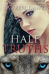 Half Truths (Helheim Wolf Pack Tale)