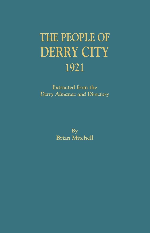 The People of Derry City, 1921 pdf epub