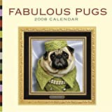 Fabulous Pugs 2008 Wall Calendar