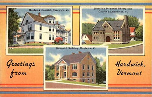Greetings from Hardwick Hardwick, Vermont Original Vintage Postcard from CardCow Vintage Postcards