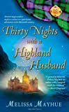 Thirty Nights with a Highland Husband, Melissa Mayhue, 1416532862