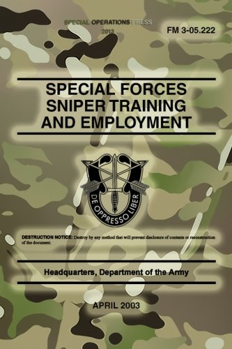 fm-3-05222-special-forces-sniper-training-and-employment-april-2003