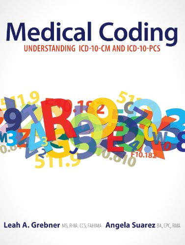 Download Medical Coding: Understanding ICD-10-CM and ICD-10-PCS, First edition Pdf