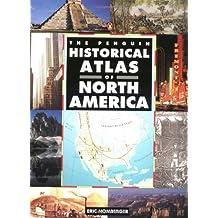 Penguin Historical Atlas Of North America