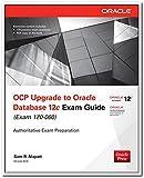 OCP Upgrade to Oracle Database 12c Exam Guide (Exam 1Z0 - 060)