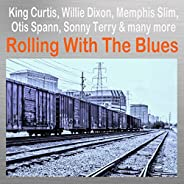 Rolling with the Blues