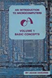 img - for An Introduction to Microcomputers: Volume 1 (Basic Concepts) book / textbook / text book