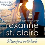 Barefoot in Pearls: The Barefoot Bay Brides, Book 3 | Roxanne St. Claire
