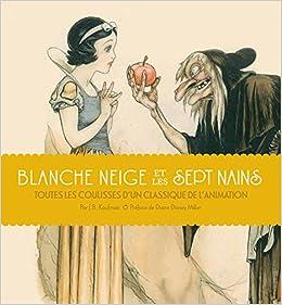 Amazon Fr Blanche Neige Et Les Sept Nains Toutes Les