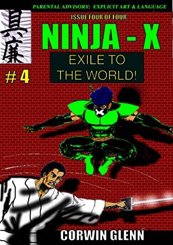 Amazon.com: NINJA-X: EXILE TO THE WORLD (Part 4 of 4) eBook ...