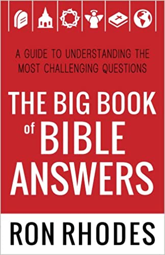 The Big Book of Bible Answers: A Guide to Understanding the