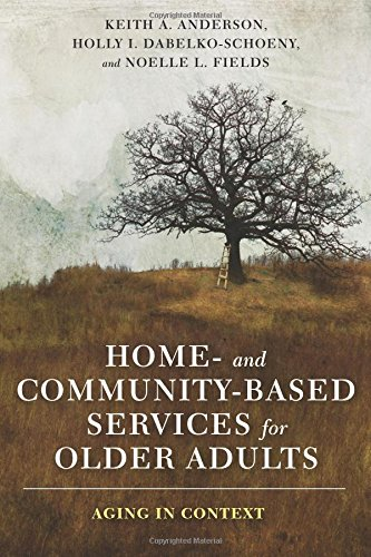 Home- and Community-Based Services for Older Adults: Aging in ()