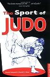 The Sport of Judo, Kiyoshi Kobayashi and Harold E. Sharp, 0804805423