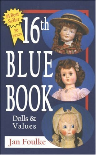 16th Blue Book: Dolls and Values