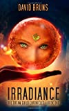 Irradiance: the Dream Guild Chronicles - Book One, David Bruns, 1499296355
