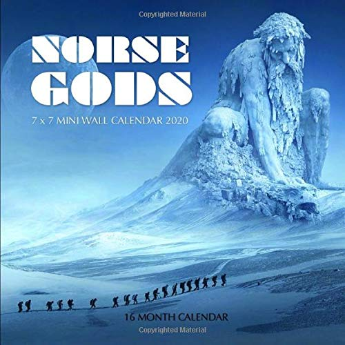 Norse Calendar 2021 Norse Gods 7 x 7 Mini Wall Calendar 2020: 16 Month Calendar: Print